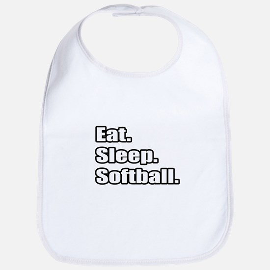 """Eat. Sleep. Softball."" Bib"