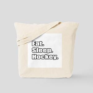"""Eat. Sleep. Hockey."" Tote Bag"
