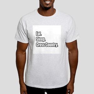 """""""Eat. Sleep. Cross Country."""" Light T-Shirt"""