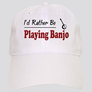 Rather Be Playing Banjo Cap