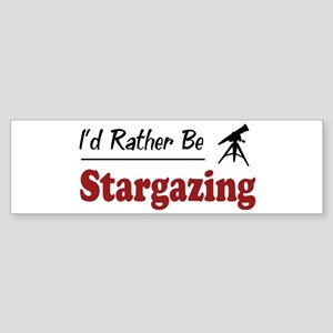 Rather Be Stargazing Bumper Sticker