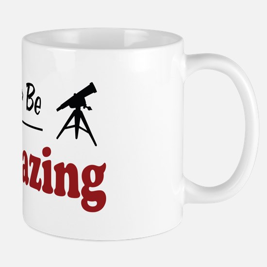 Rather Be Stargazing Mug
