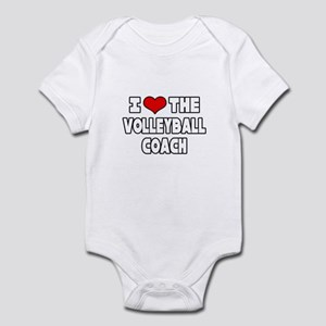 """""""I Love The Volleyball Coach"""" Infant Bodysuit"""