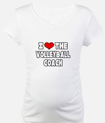 """""""I Love The Volleyball Coach"""" Shirt"""