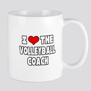 """I Love The Volleyball Coach"" Mug"