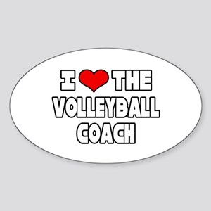 """I Love The Volleyball Coach"" Oval Sticker"