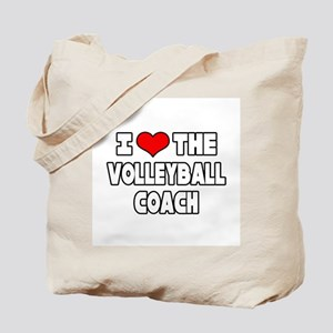"""""""I Love The Volleyball Coach"""" Tote Bag"""