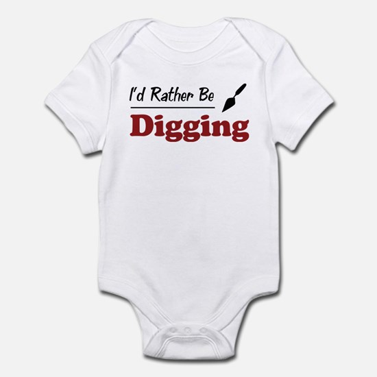 Rather Be Digging Infant Bodysuit