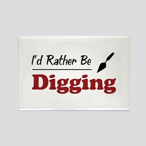 Rather Be Digging Rectangle Magnet