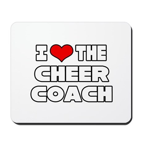"""I Love The Cheer Coach"" Mousepad"