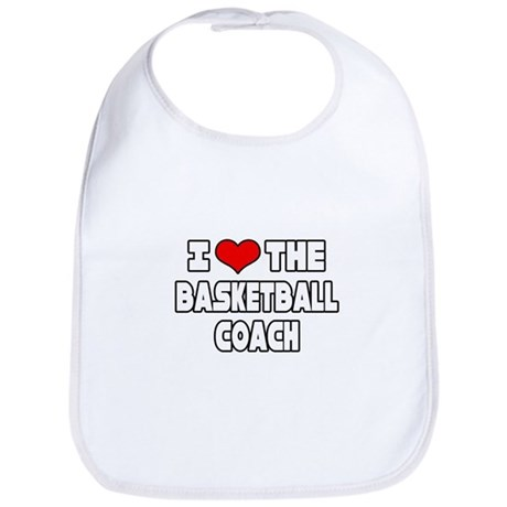 """I Love The Basketball Coach"" Bib"