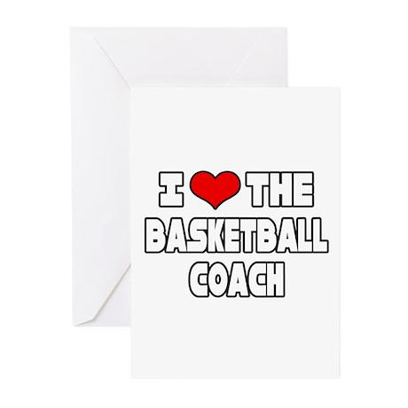"""I Love The Basketball Coach"" Greeting Cards (Pk o"