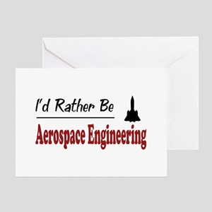 Rather Be Aerospace Engineering Greeting Card