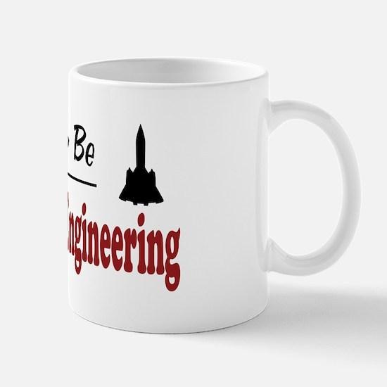 Rather Be Aerospace Engineering Mug
