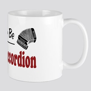 Rather Be Playing Accordion Mug
