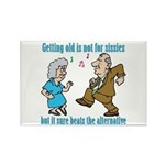 Getting Old Not For Sissies Rectangle Magnet