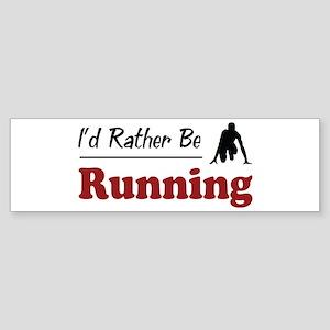 Rather Be Running Bumper Sticker
