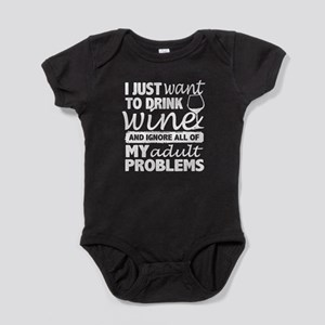 I Just Want To Drink Wine T Shirt Body Suit