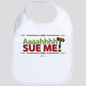 Aahhh Sue Me! Bib