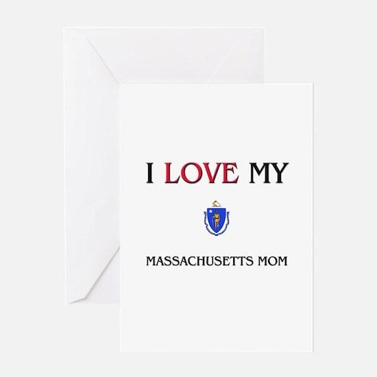 I Love My Massachusetts Mom Greeting Card