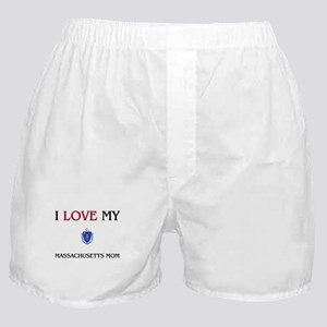I Love My Massachusetts Mom Boxer Shorts