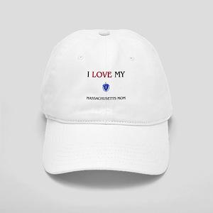 I Love My Massachusetts Mom Cap