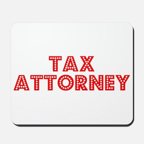 Retro Tax Attorney (Red) Mousepad