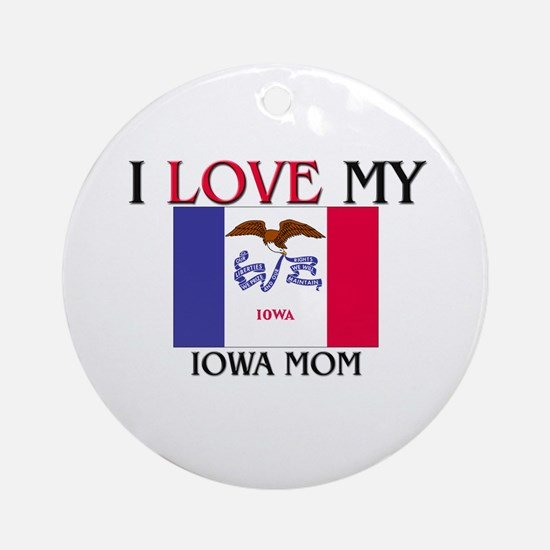 I Love My Indiana Mom Ornament (Round)