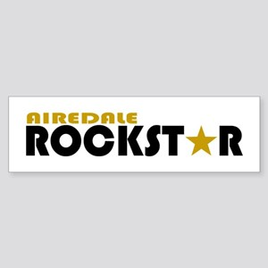 Airedale Rockstar Bumper Sticker