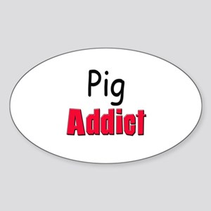 Pig Addict Oval Sticker