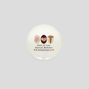 Peace Love PM&R Doctor Mini Button