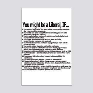 You Might Be A Liberal, If... Mini Poster Print
