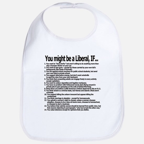 You Might Be A Liberal, If... Bib