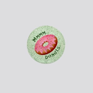Mmmm Donuts Mini Button