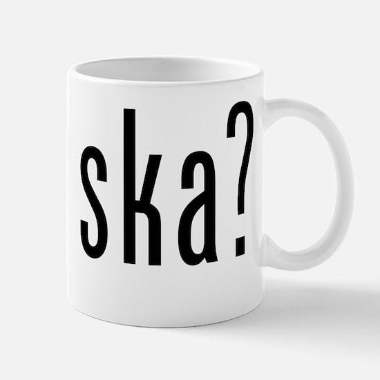 got ska? Mug