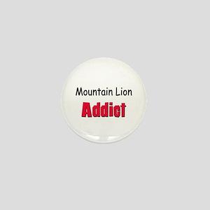 Mountain Lion Addict Mini Button