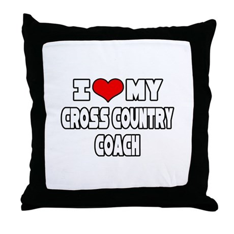 """I Love My X-Country Coach"" Throw Pillow"