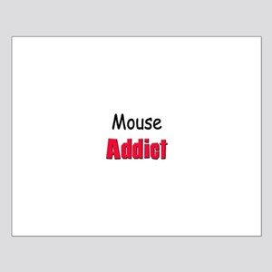 Mouse Addict Small Poster