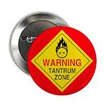 "Tantrum Zone 2.25"" Button (10 pack)"