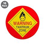 "Tantrum Zone 3.5"" Button (10 pack)"