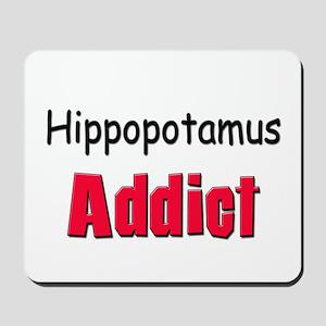 Hippopotamus Addict Mousepad
