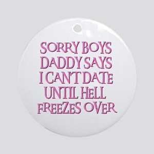 UNTIL HELL FREEZES OVER Ornament (Round)