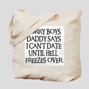 UNTIL HELL FREEZES OVER Tote Bag