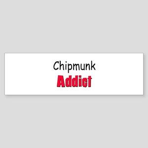 Chipmunk Addict Bumper Sticker