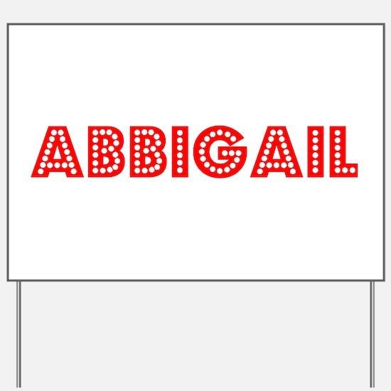 Retro Abbigail (Red) Yard Sign