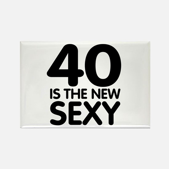 40 is the new sexy Rectangle Magnet