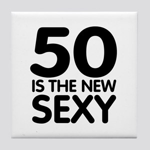50 is the new sexy Tile Coaster