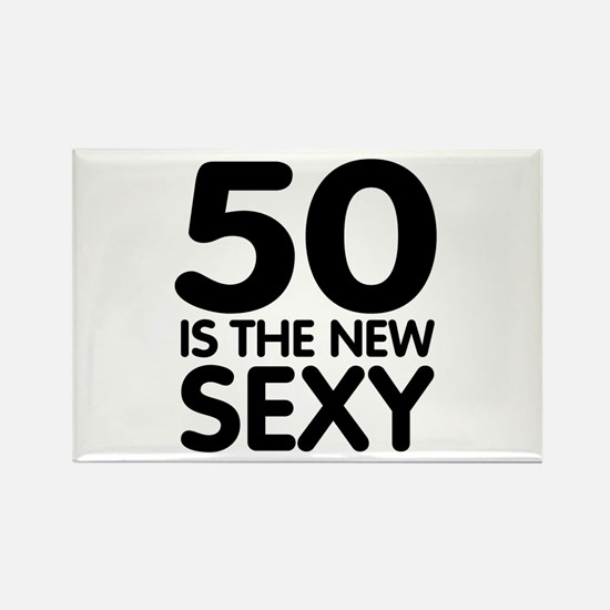 50 is the new sexy Rectangle Magnet