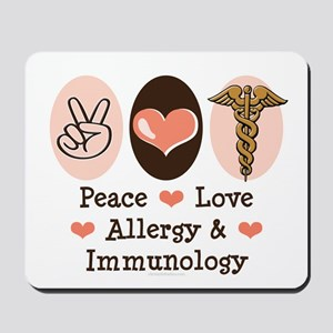 Peace Love Allergy Immunology Doctor Mousepad