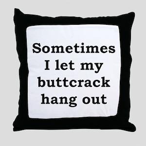 Buttcrack 2 Throw Pillow
